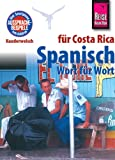 Kauderwelsch, Spanisch für Costa Rica Wort für Wort