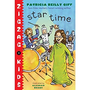 Star Time: Zigzag Kids, Book 4 | [Patricia Reilly Giff]