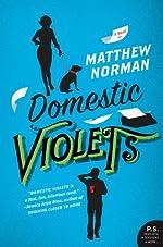 Domestic Violets (P.S.)
