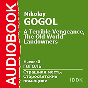 'A Terrible Vengeance' and 'The Old World Landowners' [Russian Edition] Audiobook
