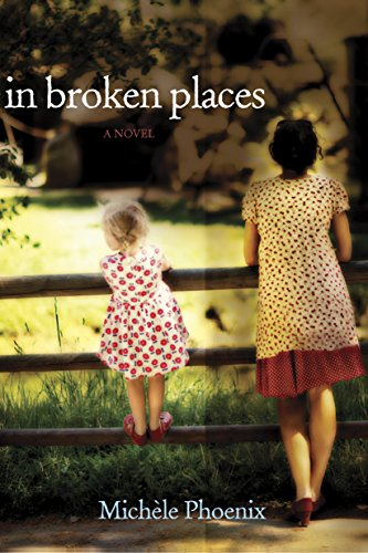 Book: In Broken Places by Michèle Phoenix