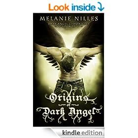 Origins of Dark Angel (Starfire Angels: Dark Angel Chronicles Book 3.5)