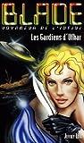 echange, troc Jeffrey Lord - Blade 173 : Les Gardiens d'Ufhar