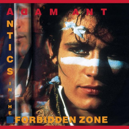 Adam Ant – Antics In The Forbidden Zone (Remastered) (1990) [FLAC]