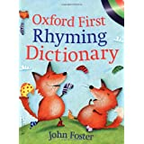 Oxford First Rhyming Dictionaryby John Foster
