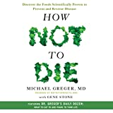 by MD Michael Greger (Author, Narrator), Gene Stone (Author), Macmillan Audio (Publisher)  (402)  Buy new:  $27.99  $26.95