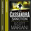 The Cassandra Sanction: Ben Hope, Book 12 Audiobook by Scott Mariani Narrated by Colin Mace