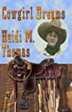 Cowgirl Dreams [Paperback]