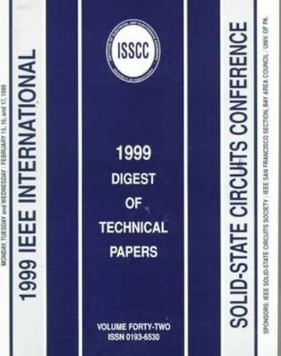 1999 IEEE International Solid-State Circuits Conference: Digest of Technical Papers : February 1999