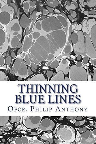 Thinning Blue Lines: Poems and Essays
