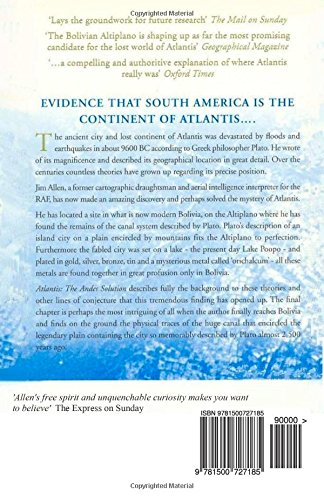 Atlantis: The Andes Solution: The Discovery of South America as the Legendary Continent of Atlantis: Volume 1 (Atlantis in the Andes)