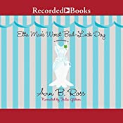 Etta Mae's Worst Bad-Luck Day: Miss Julia, Book 16 | [Ann B. Ross]