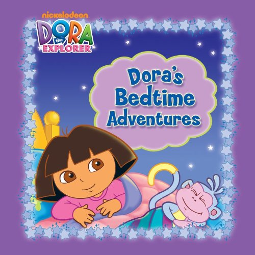 Dora's Bedtime Adventures (Dora the Explorer)