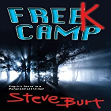 FreeK Camp (       UNABRIDGED) by Steve Burt Narrated by Melissa Epp