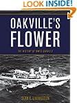 Oakville's Flower: The History of HMC...