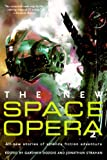 The New Space Opera 2: All-new stories of science fiction adventure