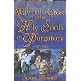 Way of the Cross for the Holy Souls in Purgatoryby Susan Tassone