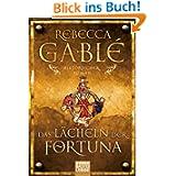 Das Lächeln der Fortuna: Historischer Roman: Waringham Trilogie 1