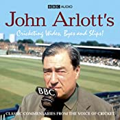 John Arlott's Cricketing Wides, Byes and Slips! | [BBC Audiobooks Ltd]