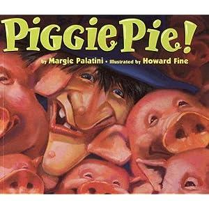 Piggie Pie! [PIGGIE PIE] [Paperback]