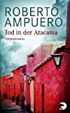 Roberto Ampuero: Tod in der Atacama