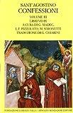 Confessioni (Scrittori greci e latini) (Italian Edition) (8804378786) by Augustine