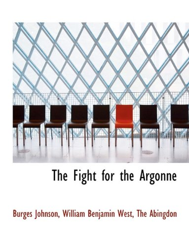 The Fight for the Argonne