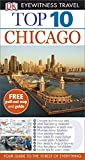 DK Eyewitness Top 10 Travel Guide: Chicago