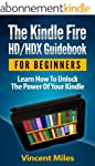 Kindle Fire Guide: Learn How To Unloc...