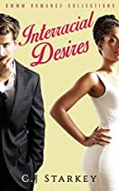Romance: Interracial Desires (bwwm Short Stories Romance Collection) (4 Book Bundle)