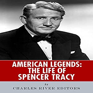 American Legends: The Life of Spencer Tracy Audiobook