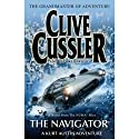 The Navigator (       UNABRIDGED) by Clive Cussler, Paul Kemprecos Narrated by Scott Brick