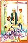 How do you love me ? tome 6 par Yoshioka