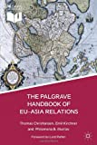 img - for The Palgrave Handbook of EU-Asia Relations book / textbook / text book