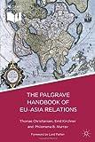 img - for The Palgrave Handbook of EU-Asia Relations (Palgrave Handbooks) book / textbook / text book