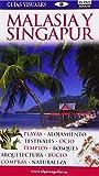 Malasia y Singapur (Guías Visuales 2012) (GUIAS VISUALES)