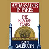 img - for Ambassador in Paris: The Reagan Years book / textbook / text book