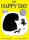 Happy Day (Turtleback School & Library Binding Edition) (0613298217) by Krauss, Ruth