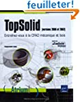 Topsolid (version 2006 et 2007). Entr...