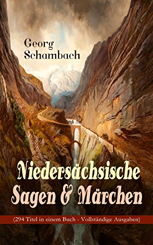 niedersachsische-sagen-marchen-294-titel-in-einem-buch-vollstandige-ausgaben-der-schatz-des-riesen-d
