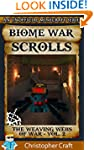 Minecraft:The Biome War Scrolls (An U...
