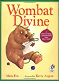 Wombat Divine (0152020969) by Fox, Mem