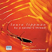 By a Spider's Thread | [Laura Lippman]