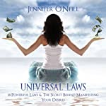 Universal Laws: 18 Powerful Laws & The Secret Behind Manifesting Your Desires: Finding Balance, Volume 1 | Jennifer O'Neill