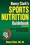 Nancy Clarks Sports Nutrition Guidebook-5th Edition