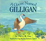 A Goose Named Gilligan