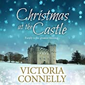 Christmas at the Castle: Christmas at.... Book 2 | Victoria Connelly