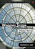 Windows System Programming (4th Edition) (Addison-Wesley Microsoft Technology Series)