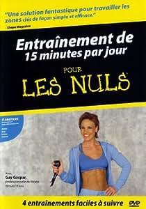 Entraînement de 15 Minutes Par Jour Pour Les Nuls