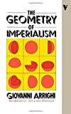 The Geometry of Imperialism: The Limits of Hobson's Paradigm (0860917665) by Arrighi, Giovanni